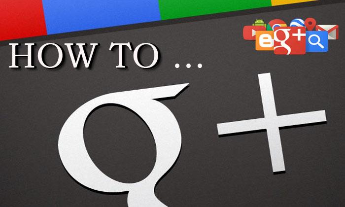 Google+-เล่นอย่างไร-ทำอย่างไร-และสำคัญอย่างไรในการช่วยโปรโมทเว็บไซต์